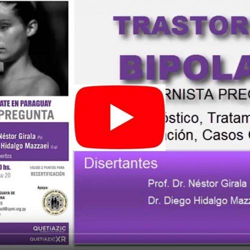 Transtorno Bipolar – Update en Paraguay (Video)