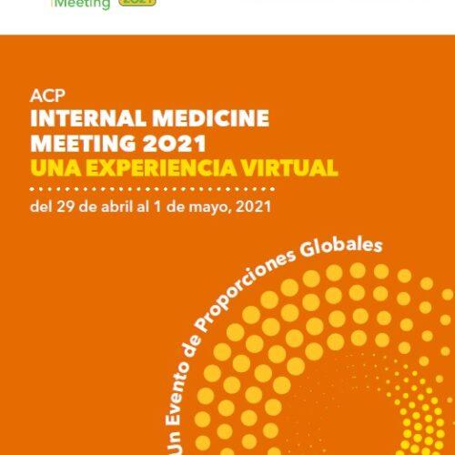 ACP -INTERNAL MEDICINE MEETING 2O21